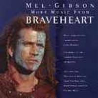 Soundtrack - More Music From Braveheart