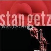 Getz Stan - Plays For Lovers