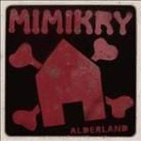 Mimikry - Alderland