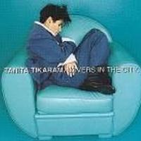 Tikaram Tanita - Lovers In The City