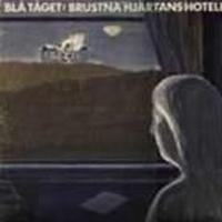 Blå Tåget/utgått - Brustna Hjärtans Hotell