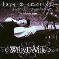 Deville Willy - Atlantic Years-love & Emotion