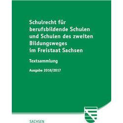 Schulrecht (SchulR) für berufsbildende Schulen und Schulen des zweiten Bildungsweges im Freistaat Sachsen