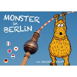 Monster in Berlin / Les Monstres a Berlin / Monsters in Berlijn / Monsters in Berlin