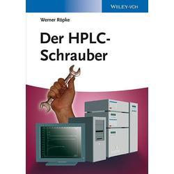 Röpke, Werner: Der HPLC-Schrauber