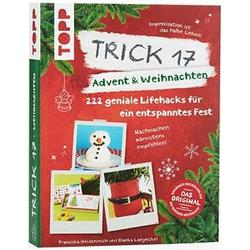 Trick 17 Advent & Weihnachten 222 geniale Lifehacks