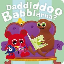 Babblarna Barnbok, Daddiddoo Babblarna