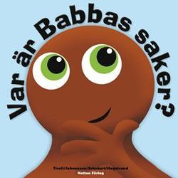 Babblarna Barnbok, Var är Babbas saker