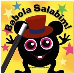 Babblarna Barnbok, Babola Salabim