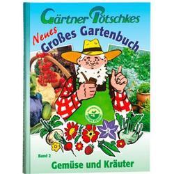 Neues Großes Gartenbuch, Gemüse & Kräuter, Band 2