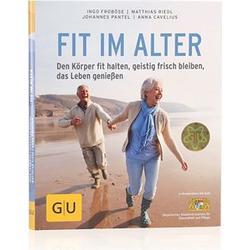 GU Fit im Alter - Den Körper fit halten, geistig frisch bleiben