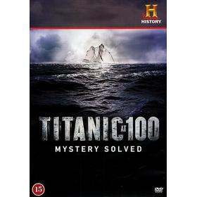 Titanic at 100 - Mystery solved (DVD) (DVD 2012)