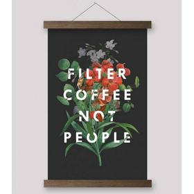 Various Filter Coffee NOT People (plakat 28x43)