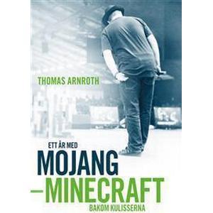 Ett år med Mojang: Minecraft bakom kulisserna (Häftad, 2013)