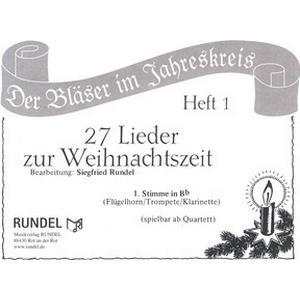Musikverlag Rundel 27 Lieder Weihnacht 1 Bb