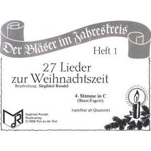 Musikverlag Rundel 27 Lieder Weihnacht 4 C T
