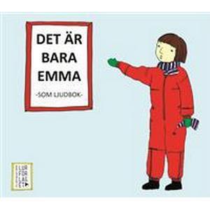 Det är bara Emma - Som ljudbok (Ljudbok CD, 2011)