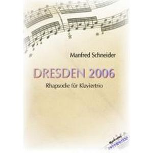 INTERMEZZO Dresden 2006 für Klaviertrio