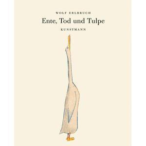 Antje Kunstmann Ente, Tod und Tulpe