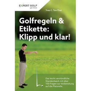 Artigo GmbH Golfregeln & Etikette: Klipp und klar!