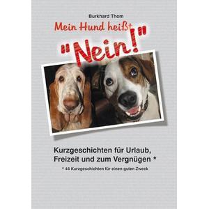 AAVAA editions UG Mein Hund heißt ´´NEIN!