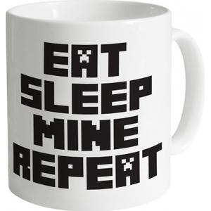 ShotDeadInTheHead Eat Sleep Mine Repeat Mug
