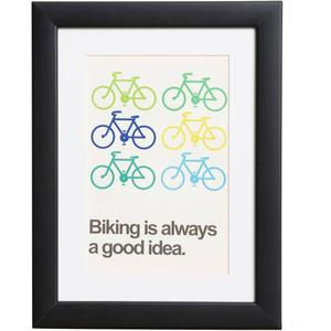 Biking is always a good idea - Plakat - 34 x 43 cm (Außengröße) - 20 x 29 cm (Postergröße)