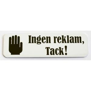 Not specified Skylt Ingen reklam tack! vit /svart 30x100 mm