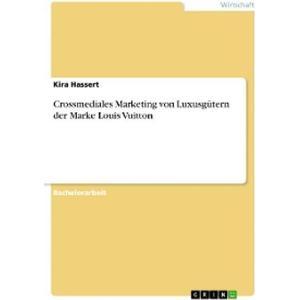 eBook Crossmediales Marketing von Luxusgütern der Marke Louis Vuitton