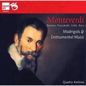 Newton Classics Monteverdi: Madrigals & Instrumental Music