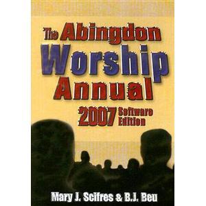 Abingdon Pr Abingdon Worship Annual 2007 CD ROM: 2007 Electronic Edition
