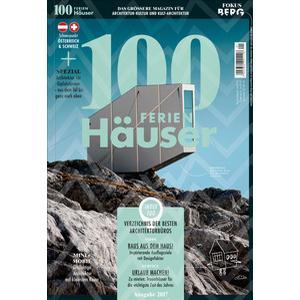 100 Medien GmbH 100 FERIEN Häuser 2017 Österreich & Schweiz