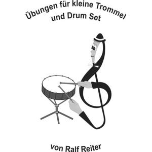 Ralf Reiter Übungen für kleine Trommel