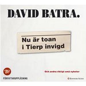 Nu är toan i Tierp invigd: Och andra riktigt små nyheter (Ljudbok MP3 CD, 2016)