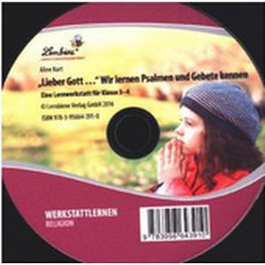 """""""Lieber Gott"""" ... Wir lernen Psalmen und Gebete kennen, 1 CD-ROM"""