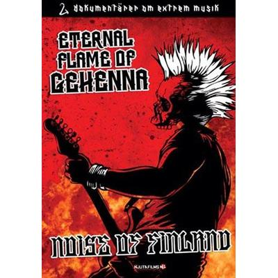 Eternal flame of gehenna (DVD 2011)