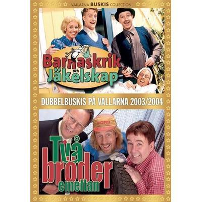 Barnaskrik & Jäkelskap +Två bröder emellan (DVD 2003-2004)