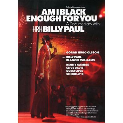 Am I black enough for you (DVD 2009)