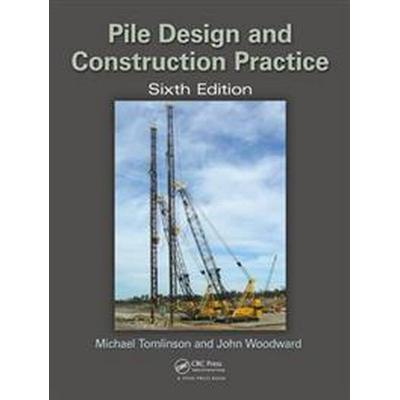 Pile Design and Construction Practice (Inbunden, 2014)