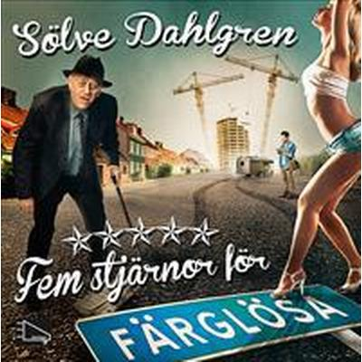 Fem stjärnor för Färglösa (Ljudbok MP3 CD, 2014)