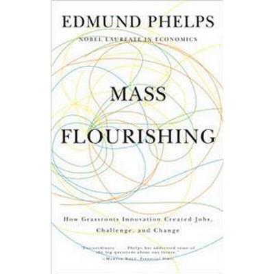 Mass Flourishing (Inbunden, 2013)