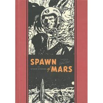 Spawn of Mars and Other Stories (Inbunden, 2015)