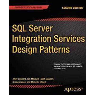 SQL Server Integration Services Design Patterns (Häftad, 2014)