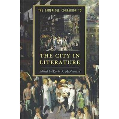 The Cambridge Companion to the City in Literature (Pocket, 2014)