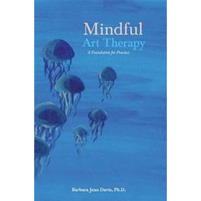 Mindful Art Therapy (Pocket, 2015)
