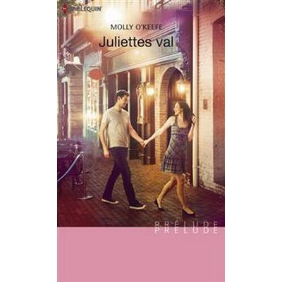Juliettes val (E-bok, 2013)