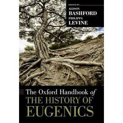 The Oxford Handbook of the History of Eugenics (Pocket, 2012)
