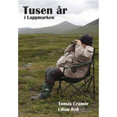 Tusen år i Lappmarken (E-bok, 2016)