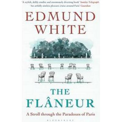 The Flaneur (Häftad, 2015)