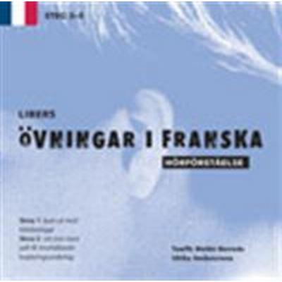 Libers övningar i franska: Hörförståelse Steg 3-5 (Övrigt format, 2004)